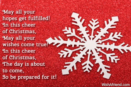 May all your hopes get fulfilled! In, Merry Christmas Message