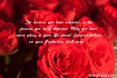 The Success You Have Achieved Is Congratulations For Promotion
