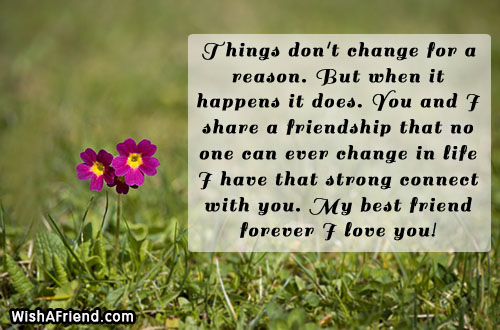 Things Dont Change For A Reason Best Friend Quote