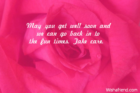 May You Get Well Soon And Get Well Wish