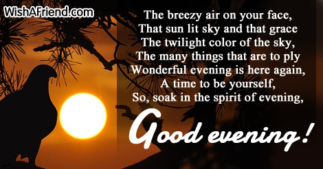 The air on the face, Good Evening Poem