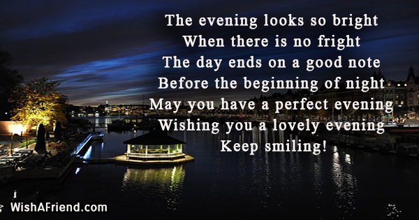 The Evening Looks So Bright When Good Evening Message