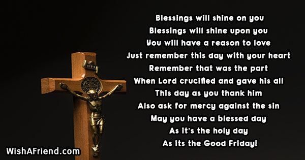 Blessings will shine on you , Good Friday Poem