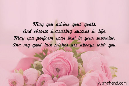 May You Achieve Your Goals And Observe Good Luck For New Job Interview