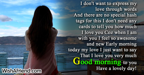 Good Morning Message For Husband I Dont Want To Express My