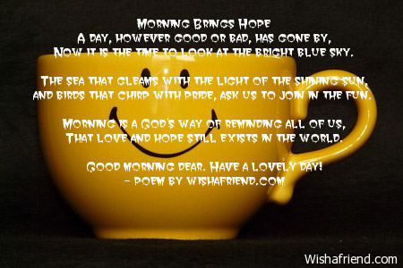 Good Morning Poem Morning Brings Hope
