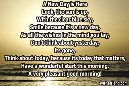 Good Morning Poem A New Day Is Here