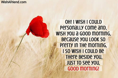 Good Morning Message For Girlfriend, Oh! I wish I could