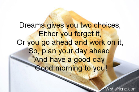 Inspirational Good Morning Message, Dreams gives you two