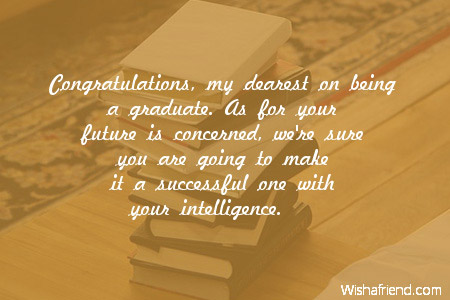 Congratulations my dearest on being a graduation message from parents 4544 graduation messages from parents m4hsunfo