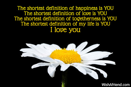 The shortest definition of happiness is, Love Message For