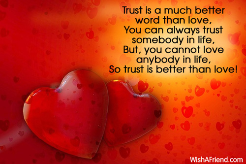 Trust is a much better word, Sweet Love Message