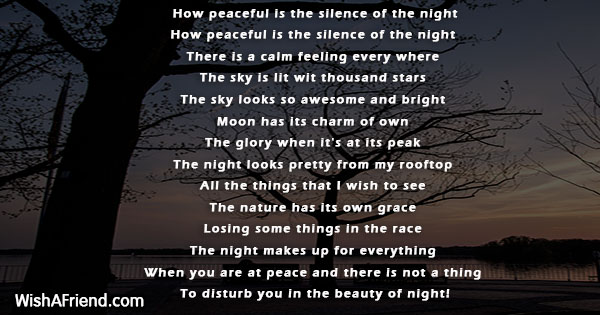 How Peaceful Is The Silence Of The Night Nature Poem Nature is the number one inspiration for poets. the silence of the night nature poem