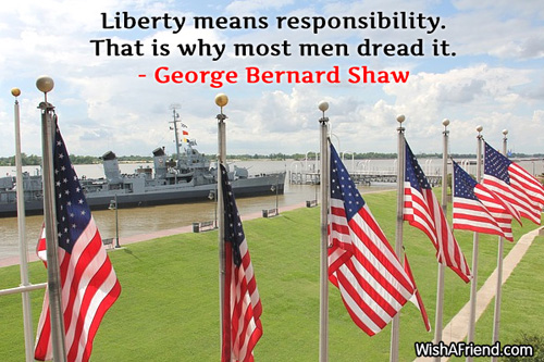 4thjuly-Liberty means responsibility. That is