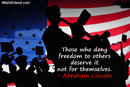 4thjuly-Those who deny freedom to