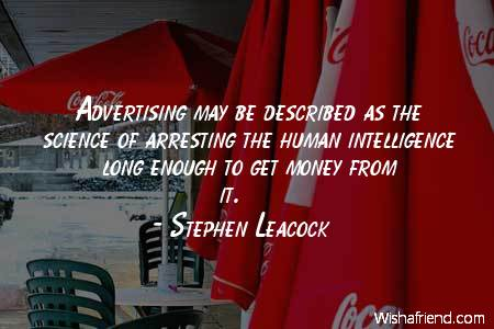 advertising-Advertising may be described as