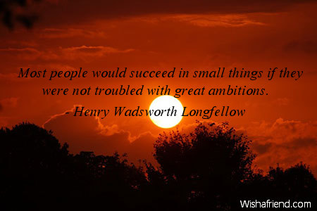 ambition-Most people would succeed in