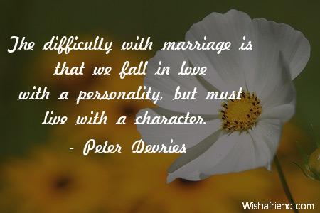 anniversary-The difficulty with marriage is