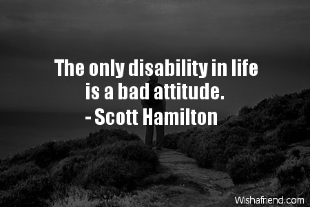 attitude-The only disability in life