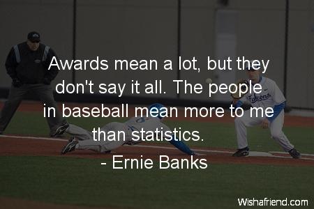 baseball-Awards mean a lot, but