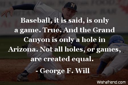 baseball-Baseball, it is said, is