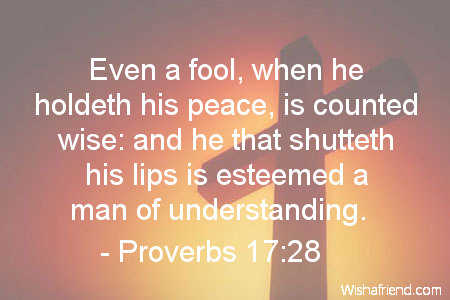 Proverbs 1728 Quote Even A Fool When He Holdeth His Peace Is