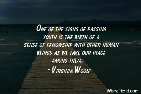 One Of The Signs Of Virginia Woolf Quote