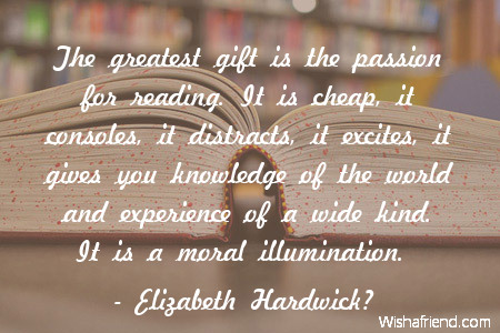 Elizabeth Hardwick Quote: The greatest gift is the passion for ...