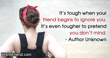 Quotes About Broken Friendships Adorable It's Tough When Your Friend Author Unknown Quote