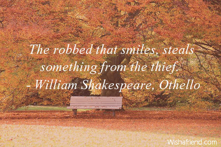The Robbed That Smiles Steals William Shakespeare Othello Quote Stunning Othello Quotes