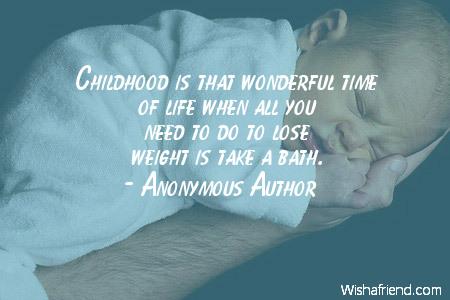 childhood-Childhood is that wonderful time