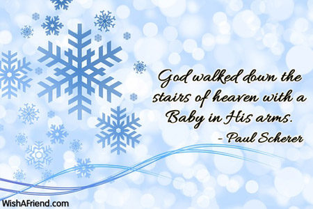 Paul Scherer Quote: God walked down the stairs of heaven ...