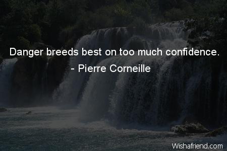 confidence-Danger breeds best on too