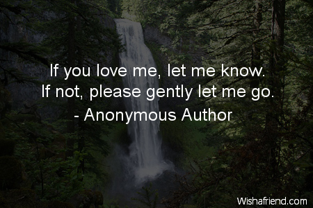 If You Love Me Let Anonymous Author Quote