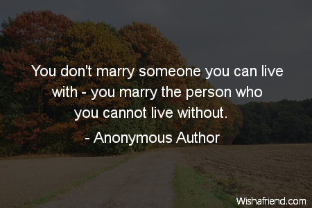 cute-You don't marry someone you