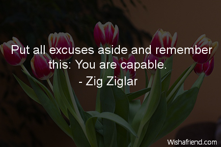 cute-Put all excuses aside and