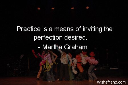 dancing-Practice is a means of