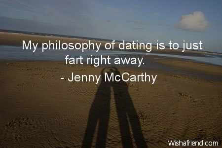 dating-My philosophy of dating is