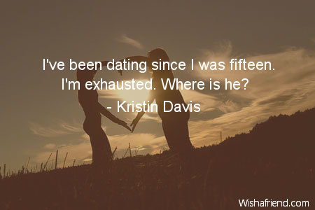 dating-I've been dating since I