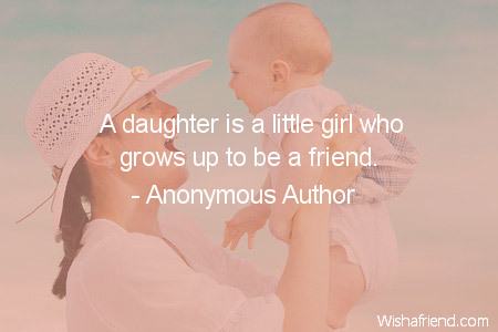 A Daughter Is A Little Anonymous Author Quote