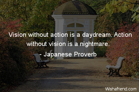 daydreaming-Vision without action is a