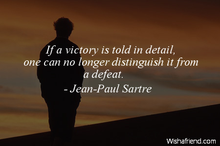 defeat-If a victory is told
