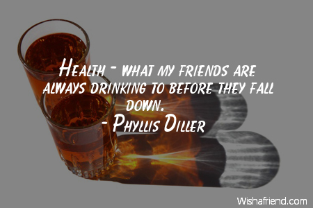 drinking-Health - what my friends