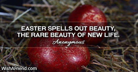 easter-Easter spells out beauty, the