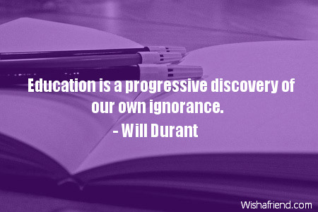 education-Education is a progressive discovery
