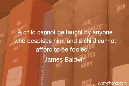 education-A child cannot be taught