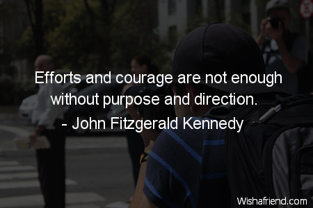 effort-Efforts and courage are not