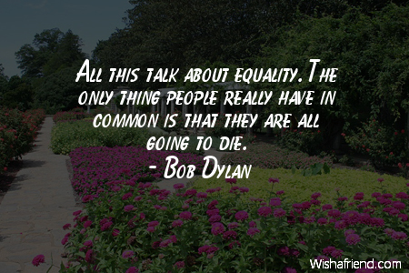 equality-All this talk about equality.
