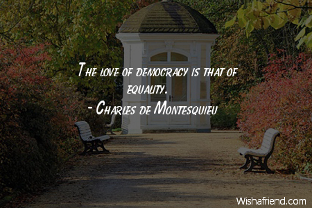 equality-The love of democracy is