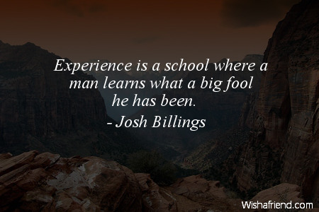 experience-Experience is a school where